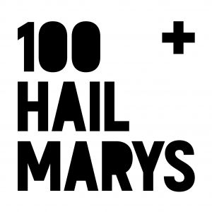 100 Hail Marys